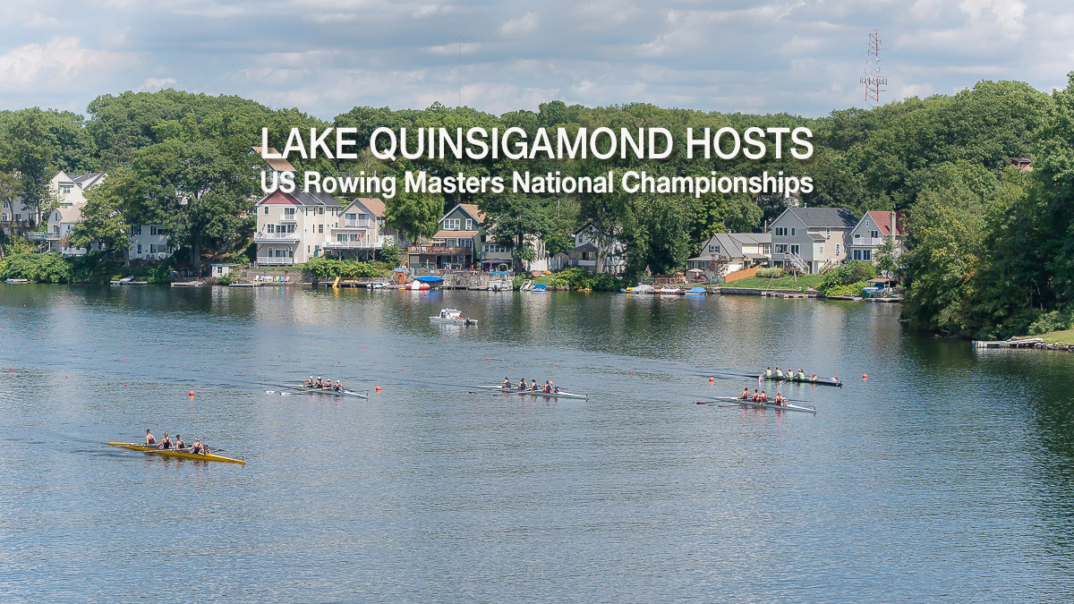 US Rowing Glides onto Lake Quinsigamond for Masters Competition
