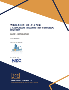 Worcester for Everyone: A Regional Housing and Economic Study Outlining Local Opportunity (Phase 1)